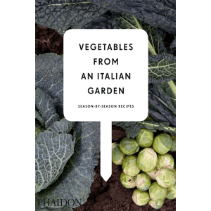 book, phaidon, Vegetables from an Italian Garden