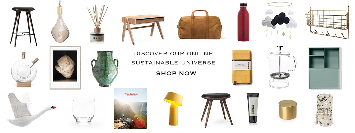 Sustainable design: Home accessories, furniture, lighting & lifestyle products. All beautiful. All sustainable